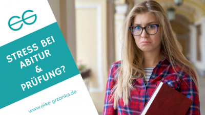 Stress Prüfung Abitur - Eike Grzonka Header Blog