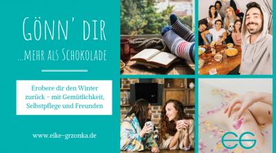 Gönn' dir mehr als Schokolade Eike Grzonk Blog Winter und Depression